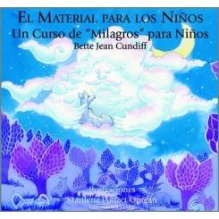 """El Material para los Niños. Un curso de """"Milagros"""" para Niños"""