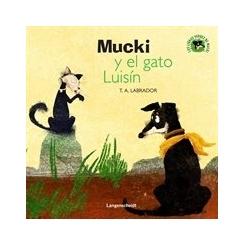 Mucki y el gato Luisín
