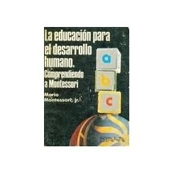 La educaciónpara el desarrollo humano.